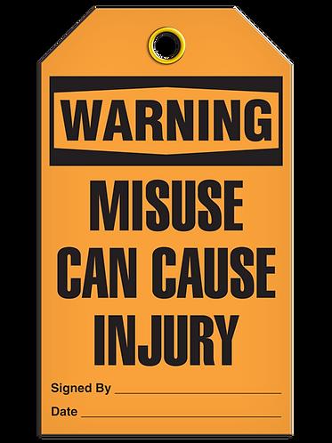 WARNING - Misuse Can Cause Injury