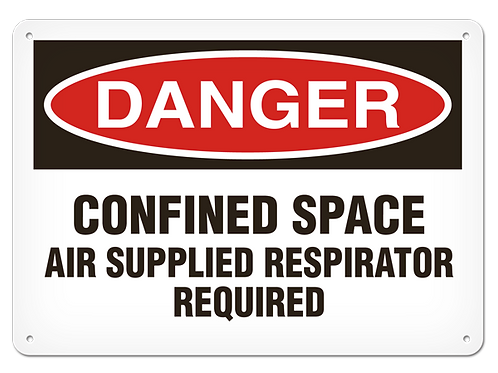 DANGER - Confined Space Air Supplied Respirator Required Safety Sign