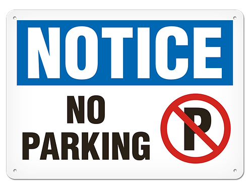 NOTICE - No Parking