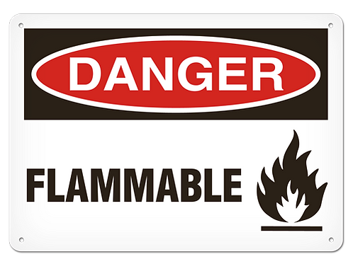 DANGER - Flammable Safety Sign