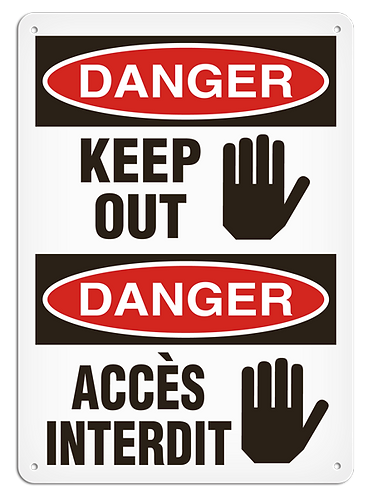 BILINGUAL DANGER - Keep Out