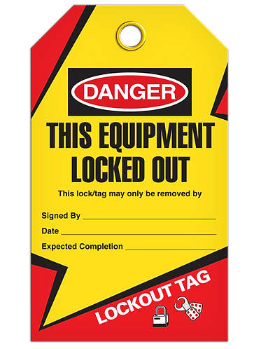 LOCKOUT TAG - This Equipment Locked Out
