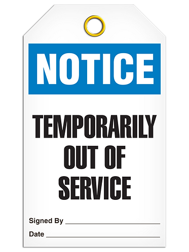 NOTICE - Temporarily Out Of Service
