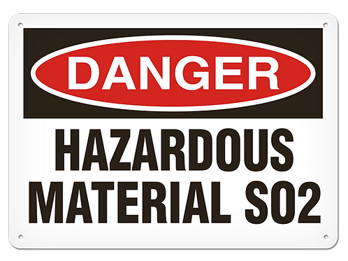 DANGER - Hazardous Material S02 Safety Sign