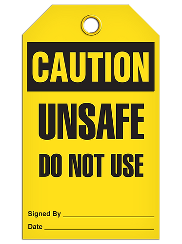 CAUTION - Unsafe Do Not Use
