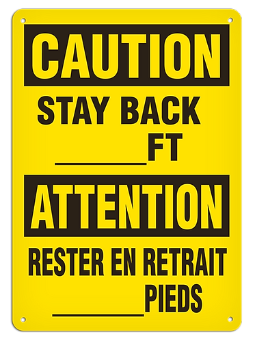 BILINGUAL CAUTION - Stay Back __ FT