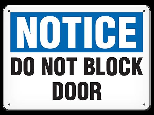 NOTICE - Do Not Block Door