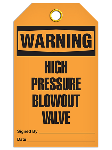 WARNING - High Pressure Blowout Valve