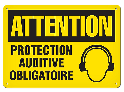 ATTENTION - Protection auditive obligatoire Safety Sign