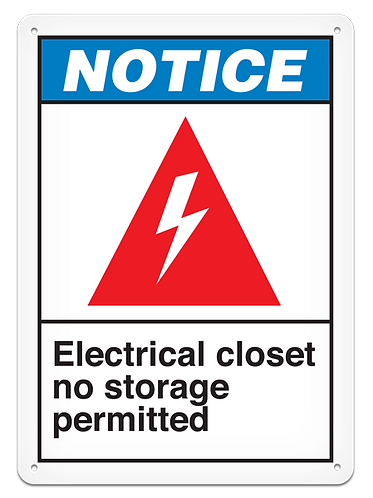 NOTICE - Electrical Closet No Storage Permitted