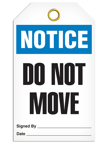 NOTICE - Do Not Move