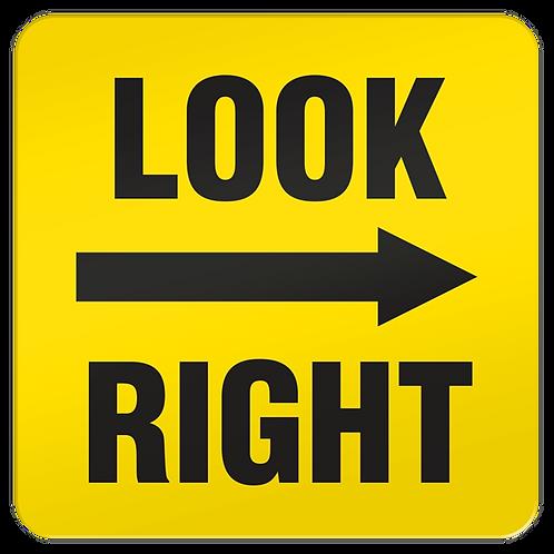 Look Right Floor Sign