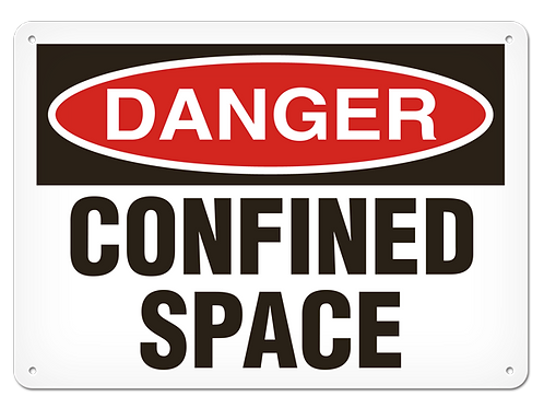 DANGER - Confined Space Safety Sign