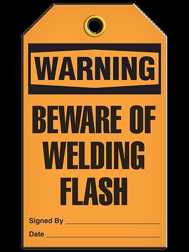 WARNING - Beware of Welding Flash