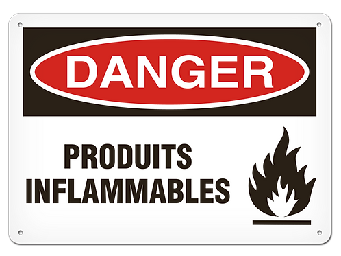 DANGER - Produits inflammables Safety Sign