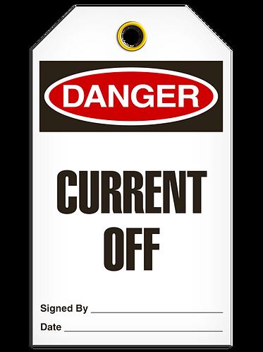 DANGER - Current Off