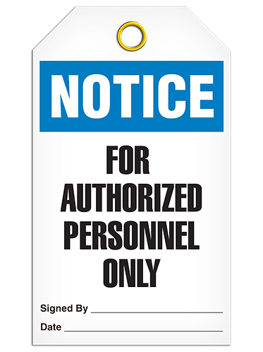 NOTICE - For Authorized Personnel Only