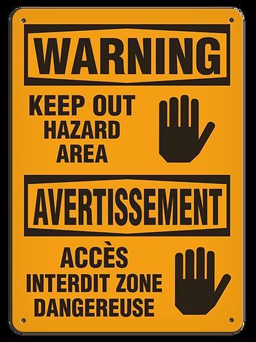 BILINGUAL WARNING - Keep Out Hazard Area