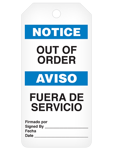 NOTICE Tag Roll  -  Out Of Order (English/Spanish)