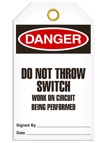 DANGER  -  Do Not Throw Switch Work On Circuit Being Performed