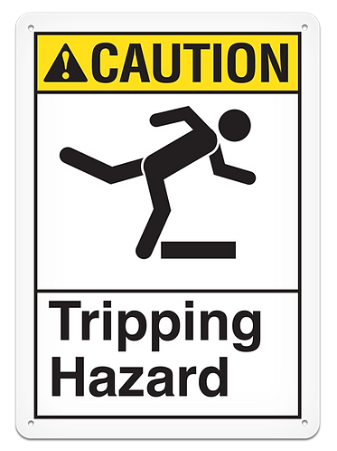 CAUTION - Tripping Hazard