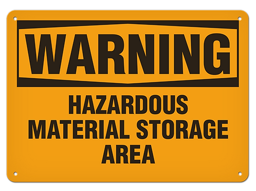 WARNING - Hazardous Material Storage Area Safety Sign