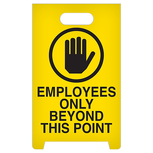 A-Frame Standing Floor Sign - Employees Only Beyond This Point