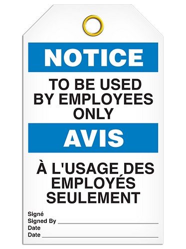 Bilingual NOTICE - TO BE USED BY EMPLOYEES ONLY
