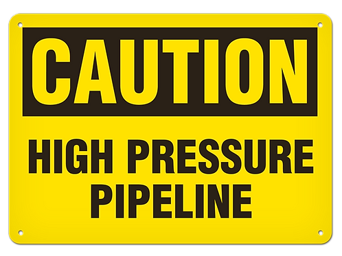 Caution - High Pressure Pipeline