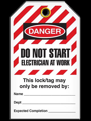 LOCKOUT TAG - Do Not Start Electrician At Work - Hazard Stripe