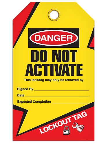 LOCKOUT TAG - Do Not Activate