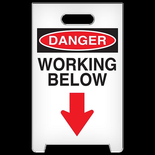 A-Frame Standing Floor Sign - DANGER - Working Below
