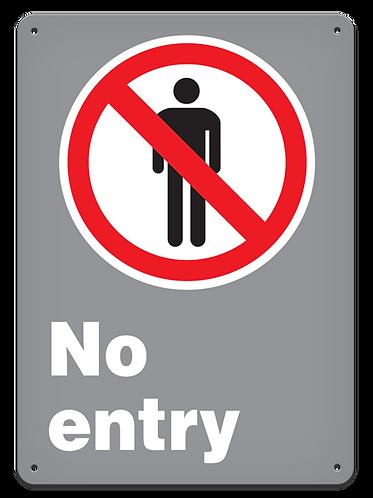 PROHIBITION - No Entry