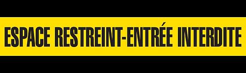 ESPACE RESTREINT-ENTRÉE INTERDITE
