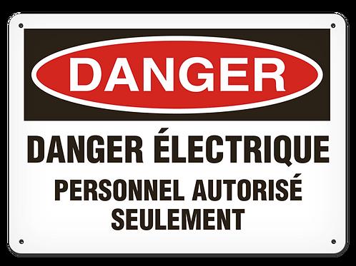 DANGER - Danger électrique personnel autorisé seulement Safety Sign