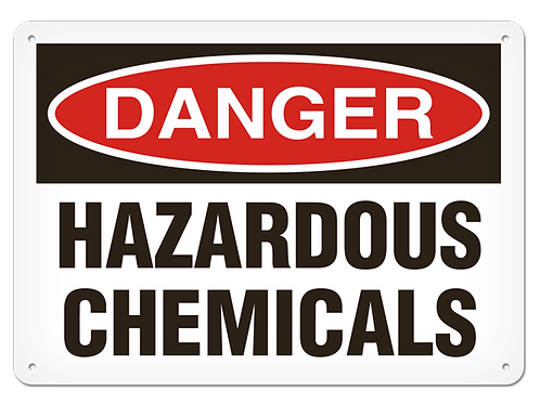 DANGER - Hazardous Chemicals Safety Sign