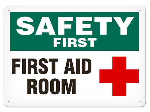 SAFETY FIRST - First Aid Room
