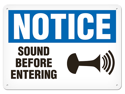 NOTICE - Sound Before Entering
