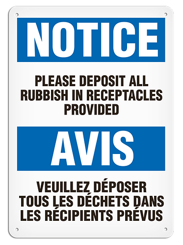 BILINGUAL NOTICE - Please Deposit All Rubbish In Receptacles Provided