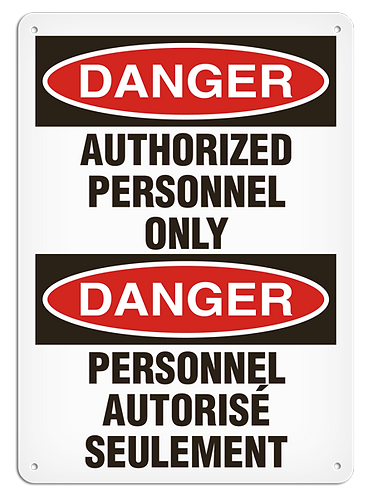 BILINGUAL DANGER - Authorized Personnel Only