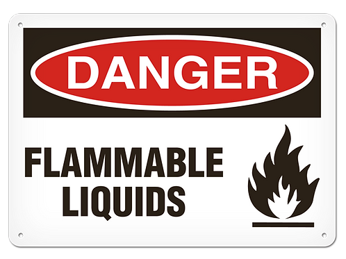 DANGER - Flamable Liquids Safety Signs