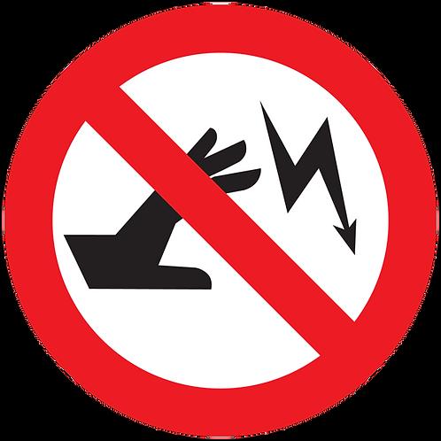 Prohibited - Electric Shock Hazard
