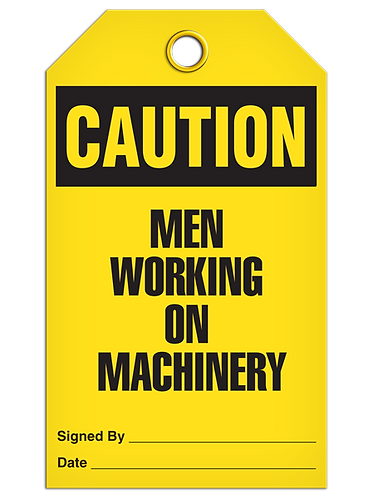 CAUTION - Men Working On Machinery