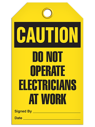 CAUTION - Do Not Operate Electricians At Work