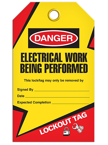 LOCKOUT TAG - Electrical Work Being Performed