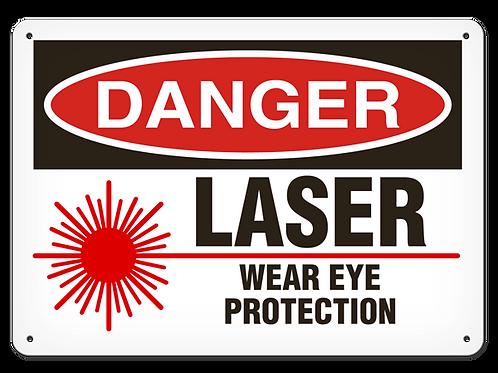 DANGER - Laser Wear Eye Protection Safety Sign