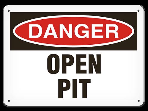 DANGER - Open Pit Safety Sign