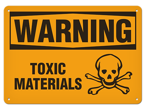 WARNING - Toxic Materials