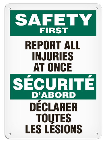 BILINGUAL SAFETY FIRST - Report All Injuries At Once