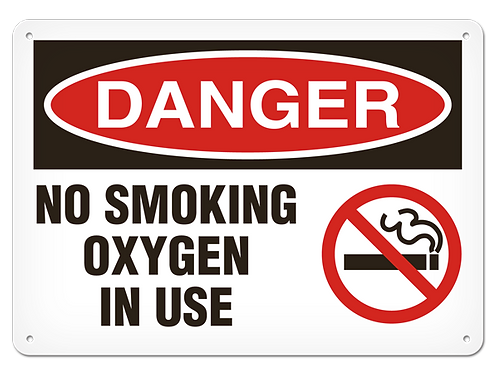DANGER - No Smoking Oxygen In Use Safety Sign